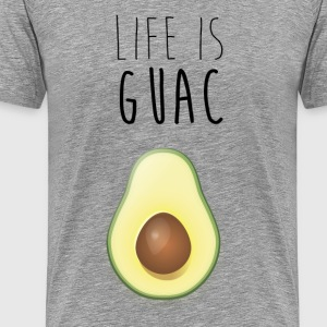 Life Is Guac T-Shirts - Men's Premium T-Shirt