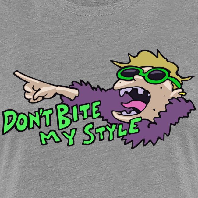 Don't Bite My Style - Basic - Ladies