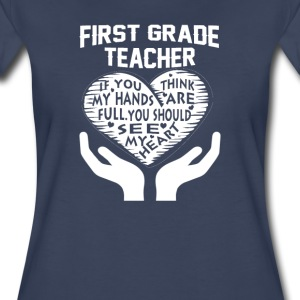 1st Grade Teacher - Women's Premium T-Shirt
