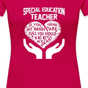 Special Education Teacher - Women's Premium T-Shirt