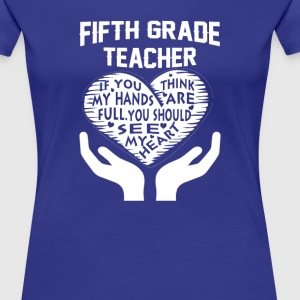 5th Grade Teacher - Women's Premium T-Shirt