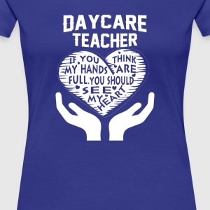Daycare Teacher - Women's Premium T-Shirt