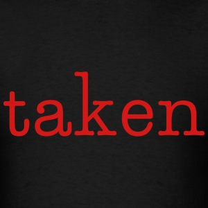 taken - Men's T-Shirt