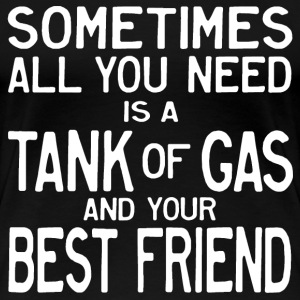Tank of Gas and a Friend Women's T-Shirts - Women's Premium T-Shirt