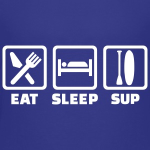 Eat Sleep SUP Kids' Shirts - Kids' Premium T-Shirt