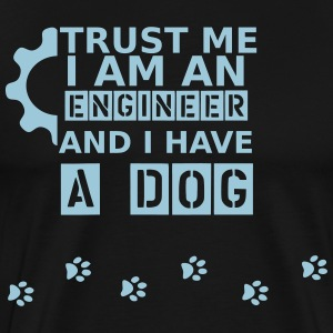 I am an engineer - have dogs - Men's Premium T-Shirt