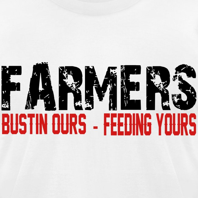 Farmers- Bustin Ours - Feeding Yours Mens T-Shirt