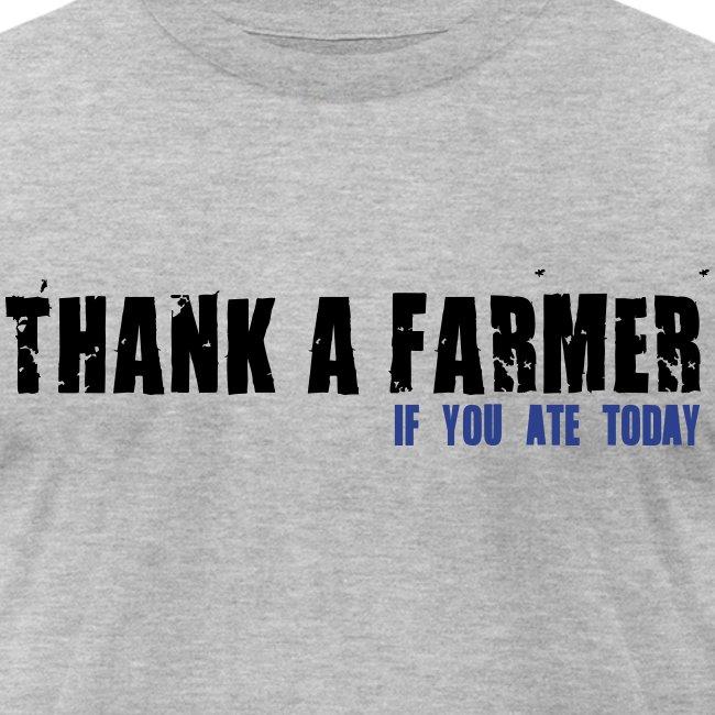 Thank A Farmer - Mens T-Shirt