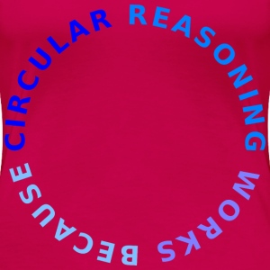 Circular reasoning 4C - Women's Premium T-Shirt