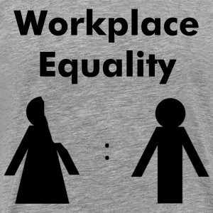 Workplace Equality T-Shirts - Men's Premium T-Shirt
