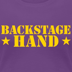 backstage hand THEATRE theatrical funny  Women's T-Shirts - Women's Premium T-Shirt