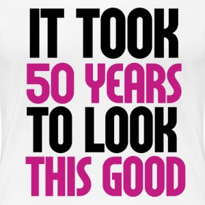It took 50 years to look this good 50th birthday - Women's Premium T-Shirt