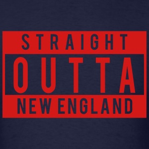 Straight Outta New England T-Shirts - Men's T-Shirt