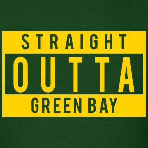 Straight Outta Green Bay T-Shirts - Men's T-Shirt