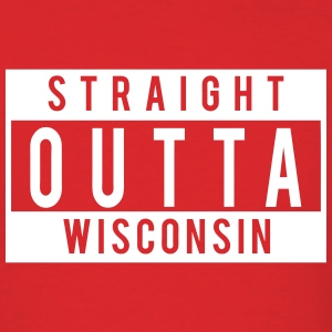 Straight Outta Wisconsin T-Shirts - Men's T-Shirt