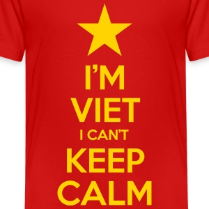 i'm Viet I Can't Keep Calm Kids' Shirts - Kids' Premium T-Shirt