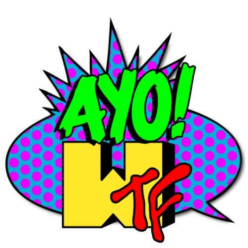 ayowtf
