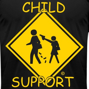 CHILD SUPPORT - Men's T-Shirt by American Apparel
