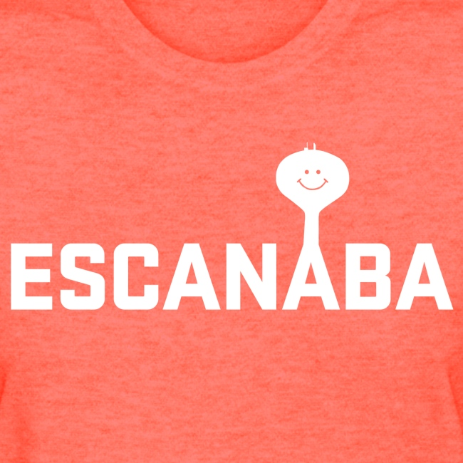 Escanaba Tower 'Eh - WOMENS