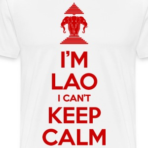 I'm Lao I Can't Keep Calm T-Shirts - Men's Premium T-Shirt