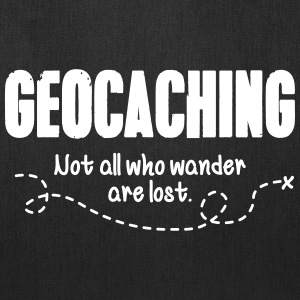 geocaching: not all who wander are lost Bags & backpacks - Tote Bag