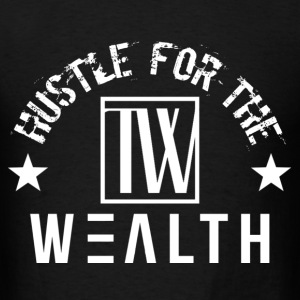 True Wealth - Men's T-Shirt