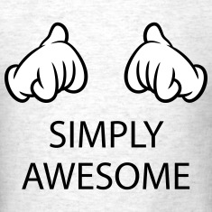 Simply Awesome (Hands / Pos / 2C) T-Shirts