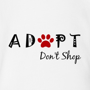 Adopt. Don't Shop! Baby & Toddler Shirts - Short Sleeve Baby Bodysuit