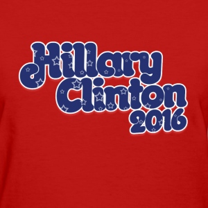 Hillary Clinton 2016 democrat - Women's T-Shirt