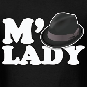 m'lady tip the fedora neckbeard humor - Men's T-Shirt