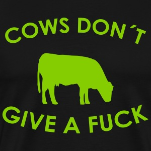 cows don´t give a fuck T-Shirts - Men's Premium T-Shirt