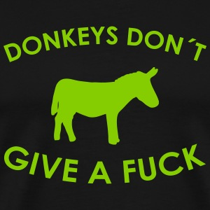 donkey don´t give a fuck T-Shirts - Men's Premium T-Shirt