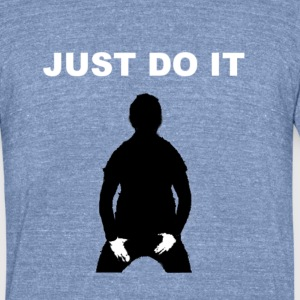 JUST DO IT - SHIA LABEOUF - Unisex Tri-Blend T-Shirt by American Apparel