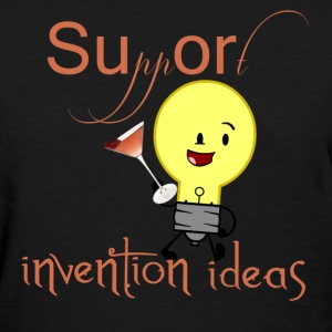 Support Invention Ideas - Women's T-Shirt