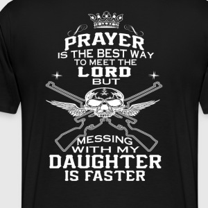 Mess With My Daughter - Men's Premium T-Shirt