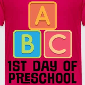 1st Day Of Preschool Baby & Toddler Shirts - Toddler Premium T-Shirt