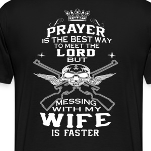 Mess With My Wife - Men's Premium T-Shirt