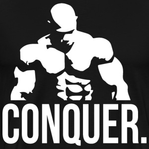 CONQUER - Bodybuilding Motivation - Men's Premium T-Shirt