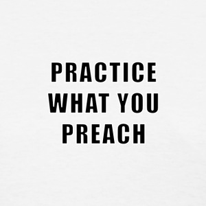 Practice What You Preach - Women's T-Shirt