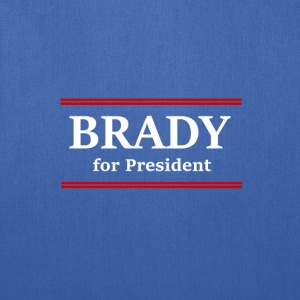 Brady for Pres! - Tote Bag