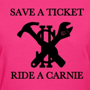 save a ticket ride a carn Women's T-Shirts - Women's T-Shirt