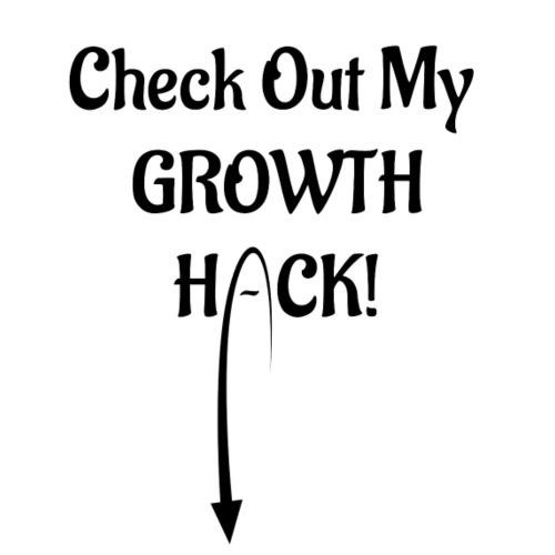 Check Out My Growth Hack