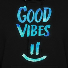 Good Vibes - Funny Smiley Statement / Happy Face Hoodies