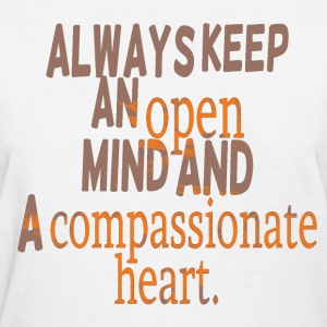compassion cool quote Women's T-Shirts - Women's T-Shirt