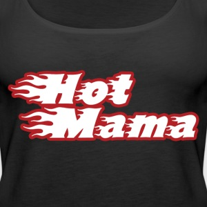 Hot mama mothers day milf - Women's Premium Tank Top