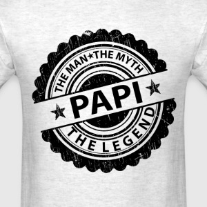 Papi-The Man The Myth The Legend T-Shirts - Men's T-Shirt