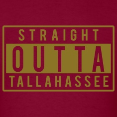 Straight Outta Tallahassee T-Shirts