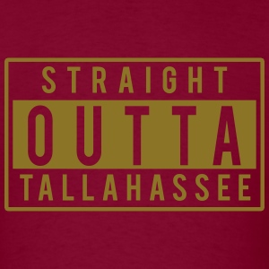 Straight Outta Tallahassee T-Shirts - Men's T-Shirt
