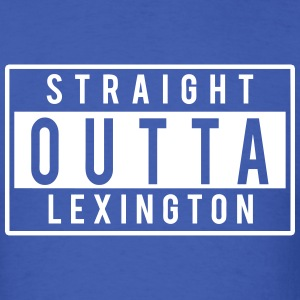 Straight Outta Lexington T-Shirts - Men's T-Shirt