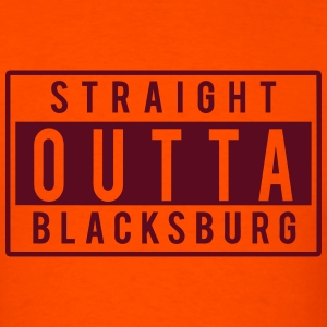 Straight Outta Blacksburg T-Shirts - Men's T-Shirt